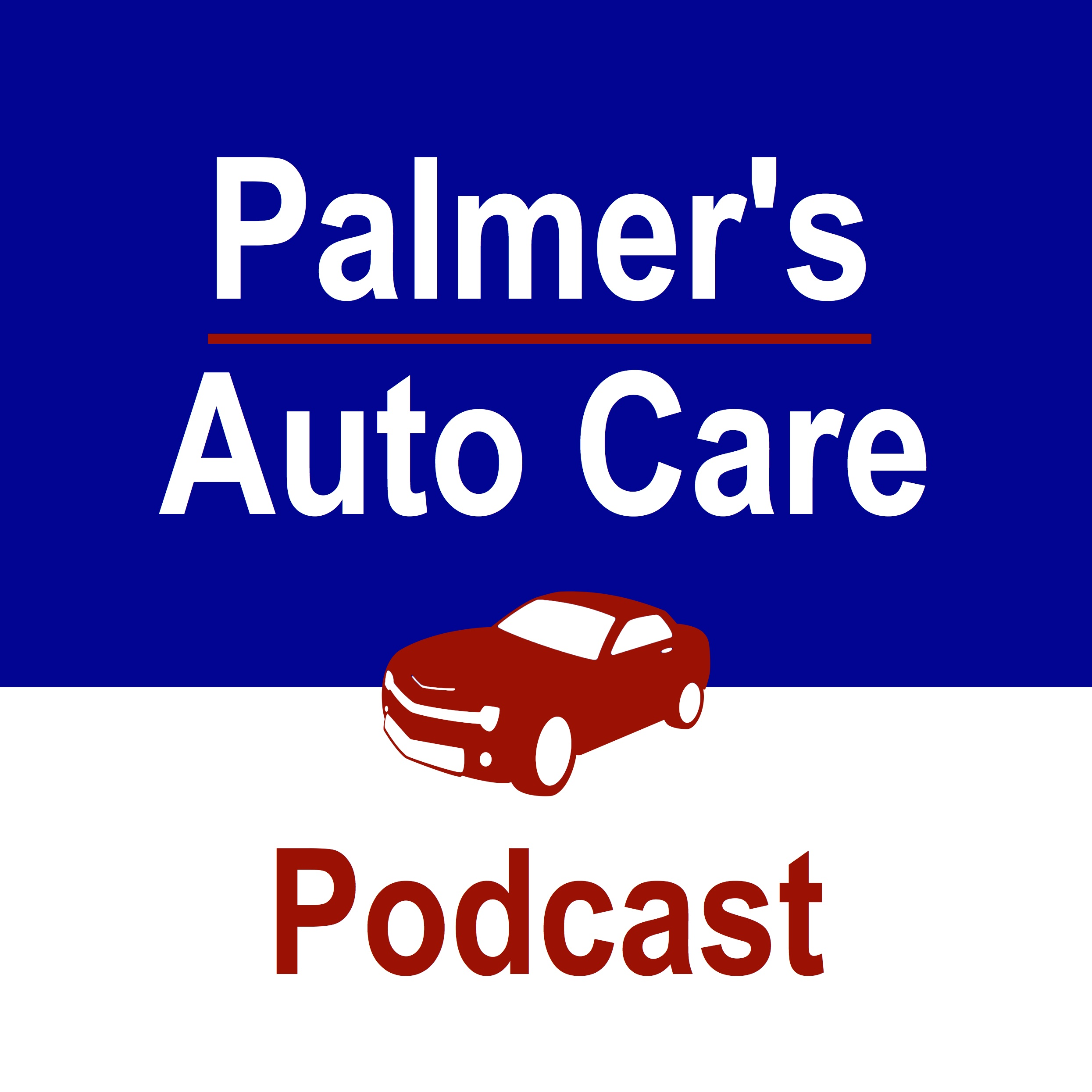 Palmer's Auto Care Podcast